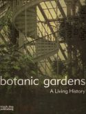 View larger image of 'Botanic Gardens - a Living History'