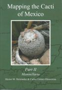 View larger image of 'Mapping the Cacti of Mexico Part 2 Mammillaria'