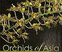 View larger image of 'Orchids of Asia - 3rd expanded edition'