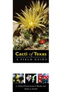 View larger image of 'Cacti of Texas A Field Guide, with Emphasis on the Trans-Pecos Species'