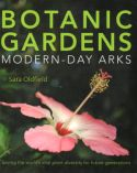View larger image of 'Botanic Gardens - Modern-Day Arks'