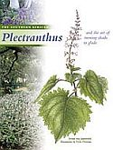 View larger image of 'The Southern African Plectranthus - and the art of turning shade to glade'